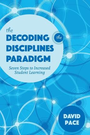 The Decoding the Disciplines Paradigm