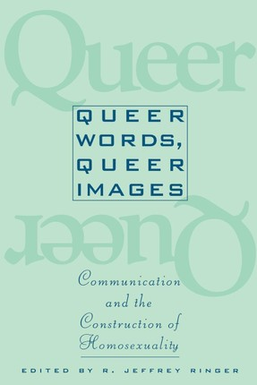 Queer Words, Queer Images