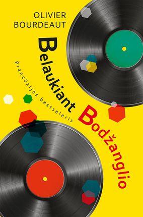 Belaukiant Bodžanglio  (knyga su defektais)