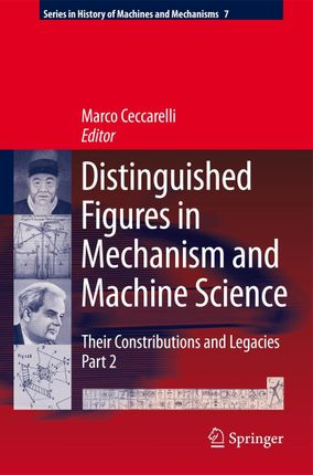 Distinguished Figures in Mechanism and Machine Science