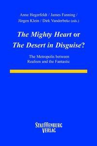 """""""The Mighty Heart"""" or """"The Desert Disguise""""?"""