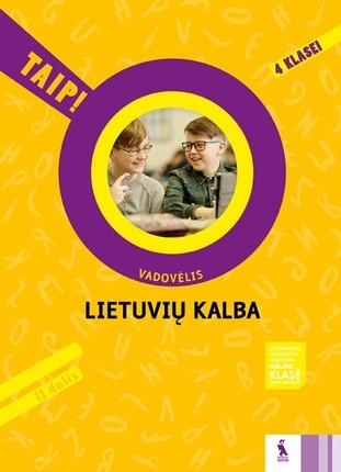 Lietuvių kalba: vadovėlis 4 klasei. 2 dalis