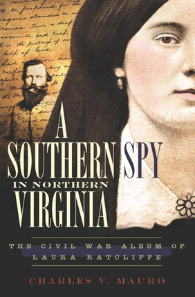 A Southern Spy in Northern Virginia
