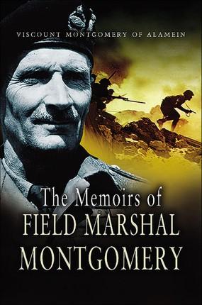 The Memoirs of Field Marshal Montgomery