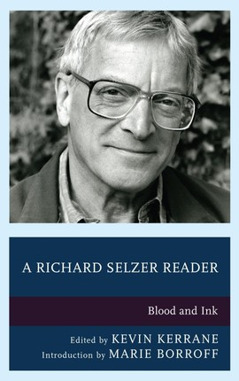 A Richard Selzer Reader