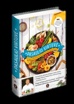 PASAULIO VIRTUVĖ: geriausi viso pasaulio patiekalų receptai, pritaikyti Lietuvai!