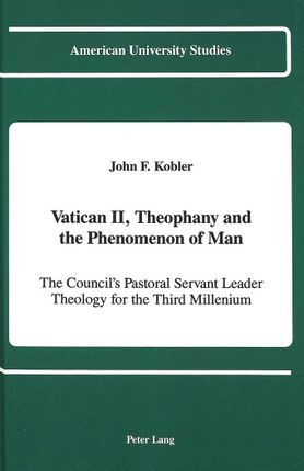 Vatican II, Theophany and the Phenomenon of Man