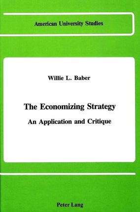The Economizing Strategy