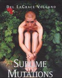 Sublime Mutations