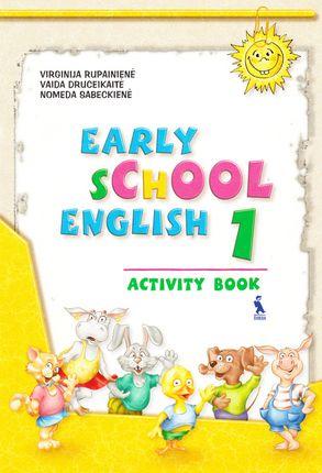 Early School English 1. Activity Book. Anglų kalbos pratybų sąsiuvinis II klasei
