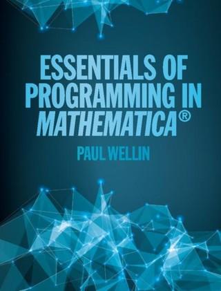 Essentials of Programming in Mathematica(R)
