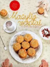 MAŽYLIO RECEPTAI: lietuviška autorinė knyga, kurioje daugiau nei 200 sveikų ir greitai paruošiamų patiekalų receptų vaikams