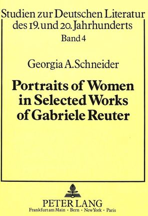 Portraits of Women in Selected Works of Gabriele Reuter