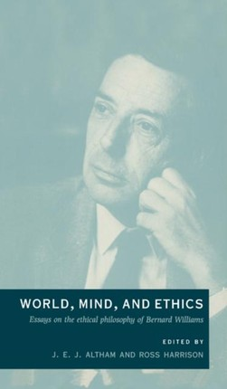 World, Mind, and Ethics