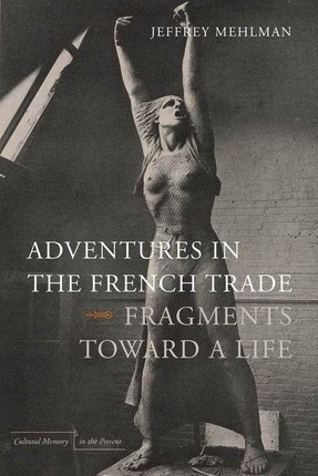 Adventures in the French Trade