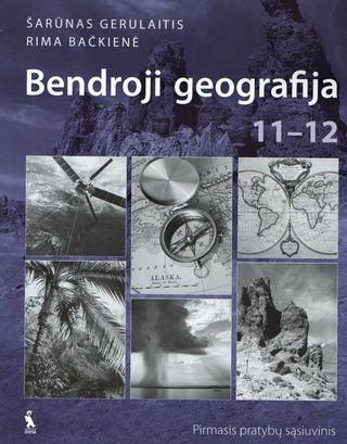 Bendroji geografija. Pirmasis pratybų sąsiuvinis XI–XII klasei