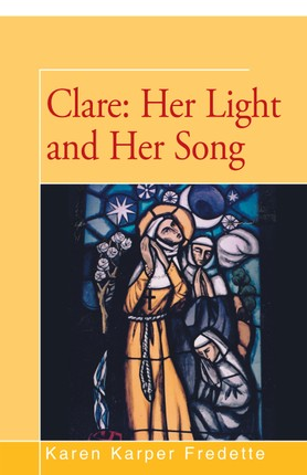 Clare: Her Light and Her Song