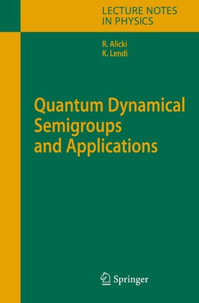 Quantum Dynamical Semigroups and Applications