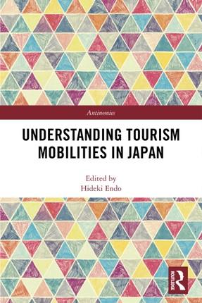 Understanding Tourism Mobilities in Japan