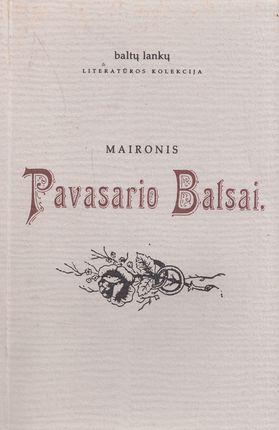 Maironis. Pavasario Balsai