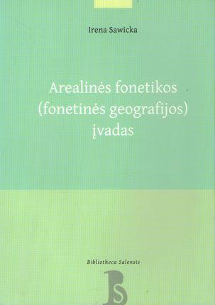 Arealinės fonetikos (fonetinės geografijos) įvadas