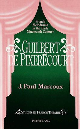 Guilbert de Pixerécourt