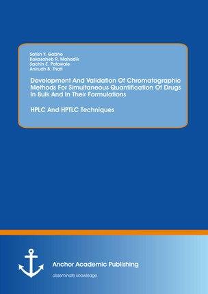 Development And Validation Of Chromatographic Methods For Simultaneous Quantification Of Drugs In Bulk And In Their Formulations: HPLC And HPTLC Techniques