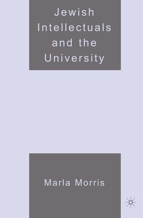 Jewish Intellectuals and the University