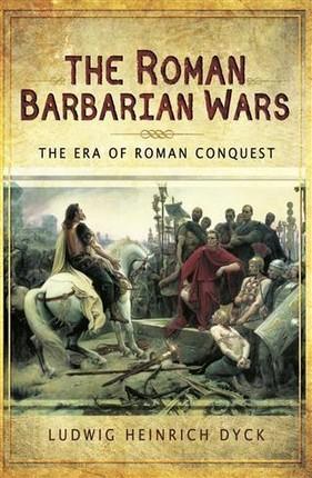 Roman Barbarian Wars