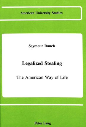 Legalized Stealing