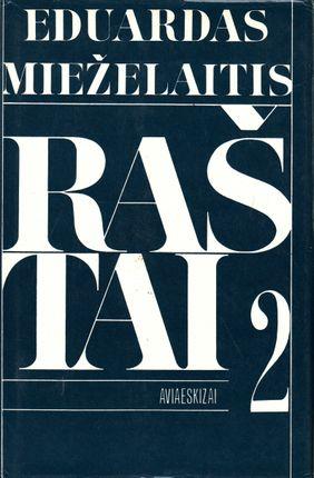 Eduardas Mieželaitis. Raštai. Aviaeskizai II tomas