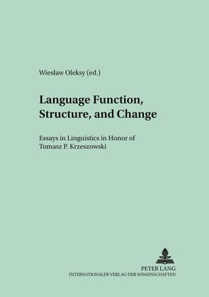 Language Function, Structure, and Change