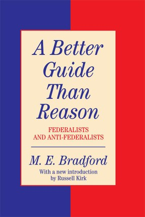 A Better Guide Than Reason