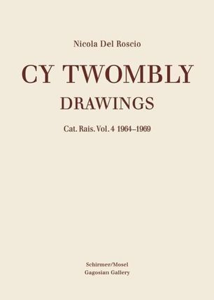 Cy Twombly - Drawings