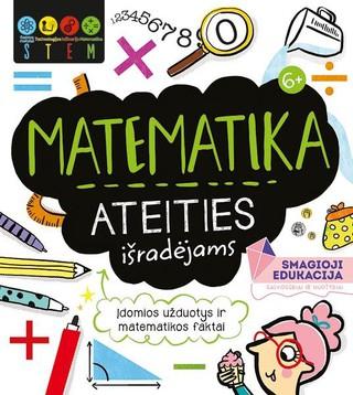 Matematika ateities išradėjams. STEM