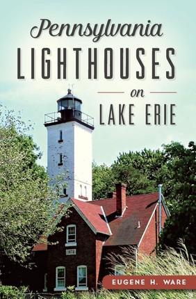 Pennsylvania Lighthouses on Lake Erie