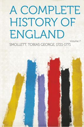 A Complete History of England Volume 7
