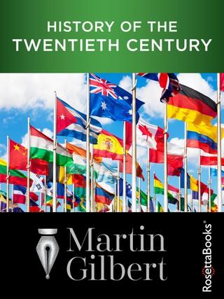 History of the Twentieth Century