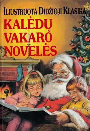 Kalėdų vakaro novelės. Iliustruota didžioji klasika