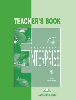 Enterprise 1. Teacher's book. Mokytojo knyga