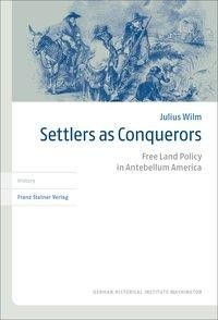 Settlers as Conquerors
