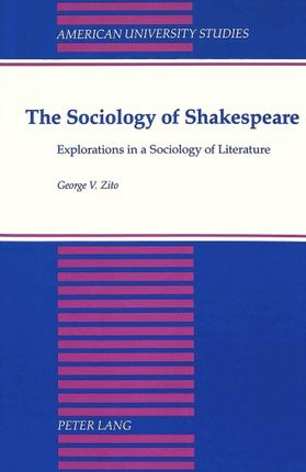 The Sociology of Shakespeare