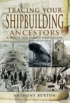 Tracing Your Shipbuilding Ancestors
