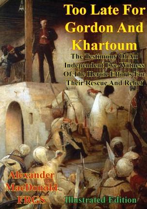 Too Late For Gordon And Khartoum;