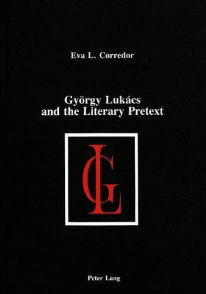 György Lukács and the Literary Pretext