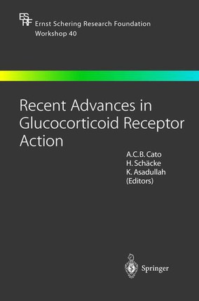 Recent Advances in Glucocorticoid Receptor Action