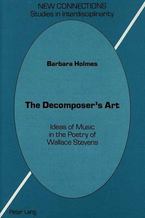 The Decomposer's Art