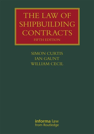 The Law of Shipbuilding Contracts