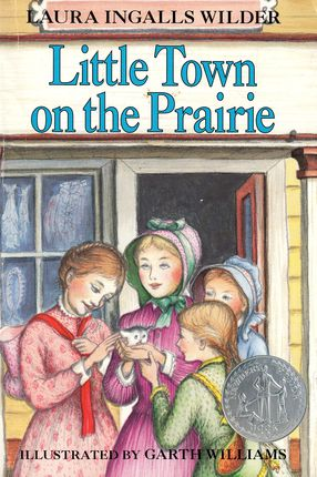 Little Town on the Prairie. Little House