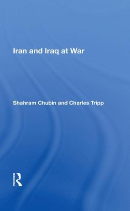 Iran And Iraq At War